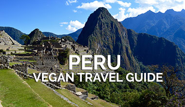 Peru Vegan Travel Guide