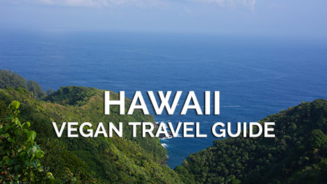 Hawaii Vegan Travel Guide
