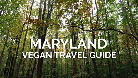 Maryland Vegan Travel Guide