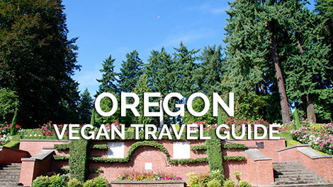 Oregon Vegan Travel Guide