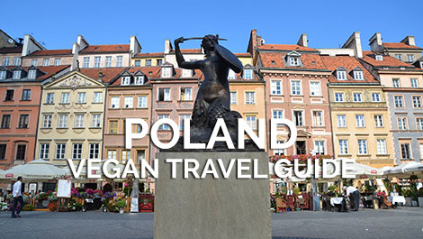Poland Vegan Travel Guide