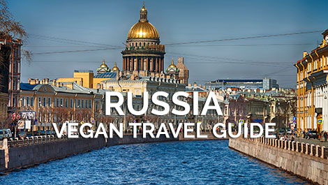 Russia Vegan Travel Guide