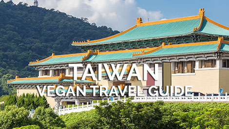 Taiwan Vegan Travel Guide