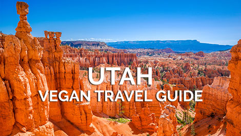 Utah Vegan Travel Guide