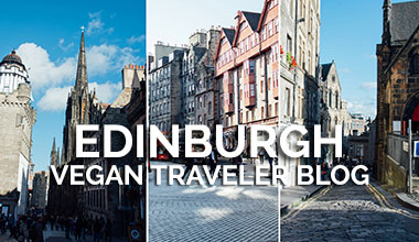 Edinburgh Vegan Traveler Blog