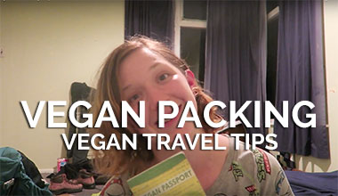 Vegan Packing Tips - Vegan Travel Tips