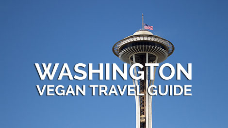 Washington Vegan Travel Guide