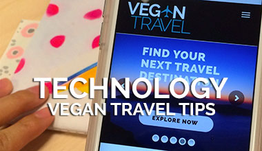 Vegan Travel Technology Tips