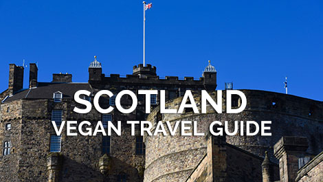 Scotland Vegan Travel Guide