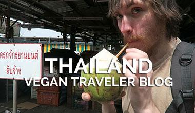 Thailand Vegan Travel Blog