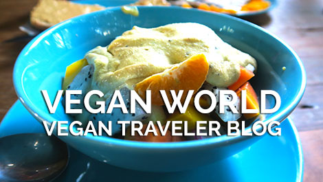 Vegan World Roundup - Vegan Traveler Blog