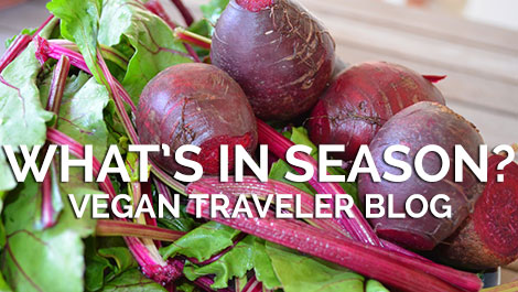 What's in Season? - Beets - Vegan Traveler Blog