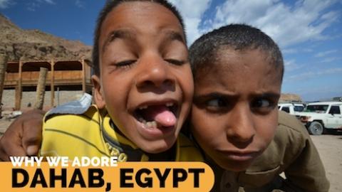 Why we adore Dahab, Egypt