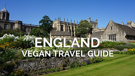 England Vegan Travel Guide