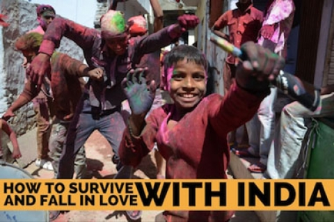 How to Survive and Fall in Love with India