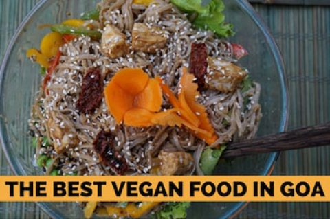 The Best Vegan Food in Goa
