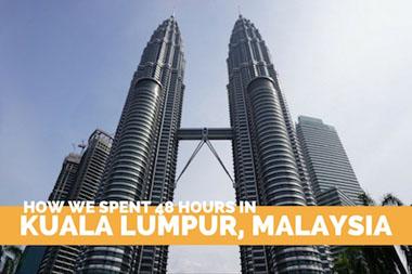 48 Hours in Kuala Lumpur, Malaysia - VeganTravel