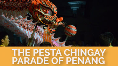The Pesta Chingay Parade of Penang