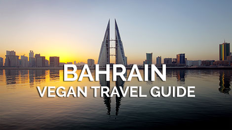 Bahrain Vegan Travel Guide