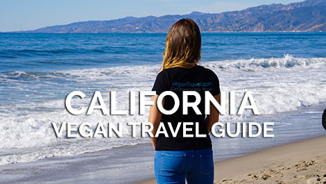 California Vegan Travel Guide